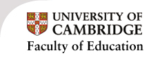 Faculty of Education, University of Cambridge